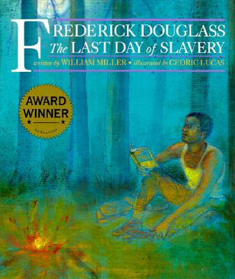 Frederick Douglass By Miller, William/ Lucas, Cedric (ILT)